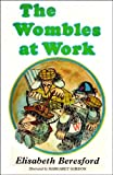 img - for The Wombles at work; book / textbook / text book