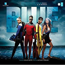 Blue 2009 Hindi Movie Songs A R Rahman