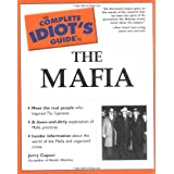 The Complete Idiot's Guide(R) to the Mafia ~ Jerry Capeci