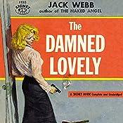 The Damned Lovely   Jack Webb