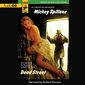 Dead Street: Hard Case Crime, Book 37 | [Mickey Spillane]