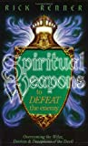 Spiritual Weapons to Defeat the Enemy: Overcoming the Wiles, Devices & Deceptions of the Devil (1880089114) by Renner, Rick