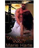 Talson's Wait (Talson Temptations, Book One)
