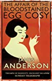 James Anderson The Affair of the Bloodstained Egg Cosy (Burford Family Mysteries 1)