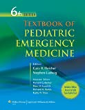 img - for By Gary R. Fleisher - Textbook of Pediatric Emergency Medicine: 6th (sixth) Edition book / textbook / text book