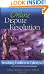 Online Dispute Resolution: Resolving...
