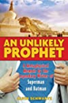 Unlikely Prophet, An
