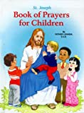 Saint Joseph Book of Prayers for Children (0899421482) by Lovasik, Lawrence G.
