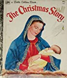 The Christmas Story (Little Golden Books)