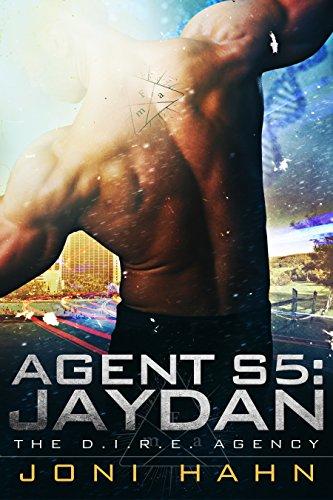 Book: Agent S5 - Jaydan (DIRE Agency Series #5) by Joni Hahn