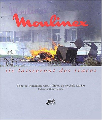moulinex-ils-laisseront-des-traces-french-edition
