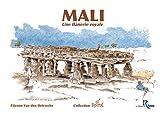 echange, troc Etienne Van Den Driessche - Mali : Une flânerie royale