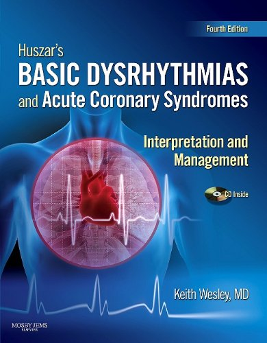 Huszar's Basic Dysrhythmias and Acute Coronary Syndromes:...