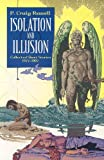 Isolation And Illusion: Collected Short Stories Of P. Craig Russell (1569718385) by Russell, P. Craig