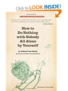 How to Do Nothing with Nobody All Alone Yourself