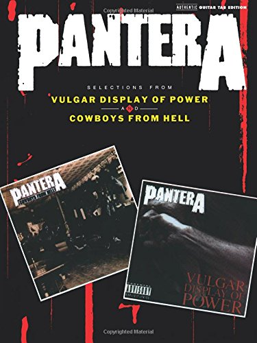 Pantera - Selections from Vulgar Display of Power and Cowboys from Hell (Authentic Guitar-Tab)