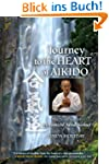 Journey to the Heart of Aikido: The T...