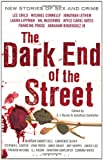 img - for The Dark End of the Street: New Stories of Sex and Crime book / textbook / text book