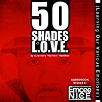 50 Shades of LOVE: Learning Our Various Emotions audio book