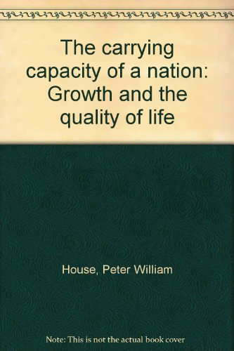 The carrying capacity of a nation: Growth and the quality of life