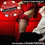 Vegas Confessions 5: Roller Derby Girl |  Sounds Publishing