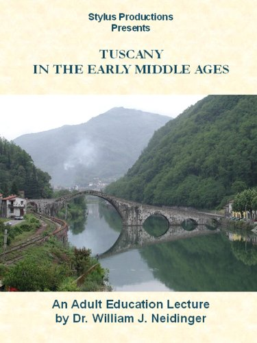 Tuscany in the Early Middle Ages
