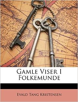 Amazon.it: Gamle Viser I Folkemunde.