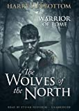 The Wolves of the North (Warrior of Rome)