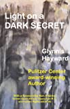 img - for Light On A Dark Secret book / textbook / text book