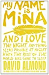 My Name Is Mina [Paperback]