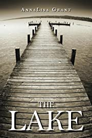 The Lake (The Lake Trilogy, Book 1)