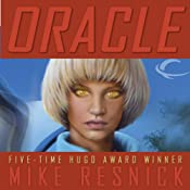 Oracle: Oracle Trilogy, Book 2 | Mike Resnick