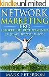 Network Marketing Pro: I Segreti del...