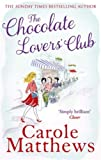 Carole Matthews The Chocolate Lovers' Club