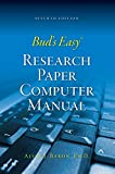 img - for Bud's Easy Research Paper Computer Manual by Alvin Baron (1-Aug-2009) Perfect Paperback book / textbook / text book