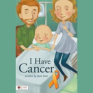 I Have Cancer Audiobook