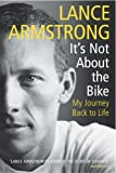 It's Not About the Bike - My Journey Back to Life