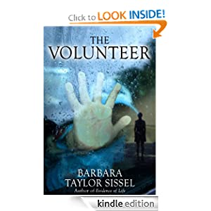 The Volunteer Barbara Taylor Sissel