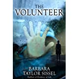 The Volunteer ~ Barbara  Taylor Sissel