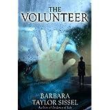 The Volunteer ~ Barbara Taylor Sissel