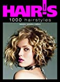 Hair's How, vol. 6: 1000 Hairstyles - Hairstyling Book (Spanish and French Edition) (English, Spanish and French Edition)