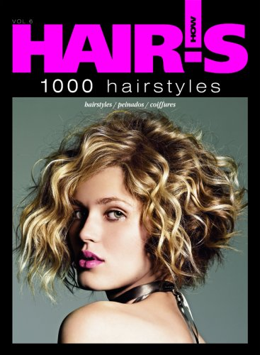 Hair's How, vol. 6: 1000 Hairstyles (Spanish and French Edition) (English, Spanish and French Edition)