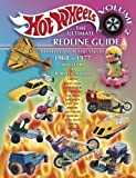 Hot Wheels: The Ultimate Redline Guide: Identification and Values 1968-1977 (Hot Wheels the Ultimate Redline Guide)