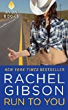 Run To You (Lovett Texas Book 4)
