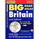 Philip's Big Road Atlas Britain and Ireland 2012: Spiral A3 (Road Atlases)by Philip's
