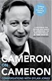 Cameron on Cameron: Conversations with Dylan Jones (000728537X) by Cameron, David