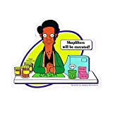STICKER - The Simpsons Apu Shoplifters Will Be Executed Decal SB31