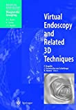 img - for Virtual Endoscopy and Related 3D Techniques (Medical Radiology) book / textbook / text book