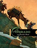 img - for Colorado: The Artist s Muse (Western Passages) book / textbook / text book