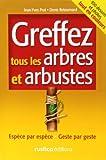 echange, troc Jean-Yves Prat, Denis Retournard - Espèces par espèces : Greffez tous les arbres